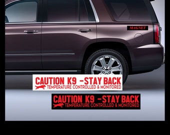 """Controlled and Monitored decal Car//Truck  Size 11/"""" Stay Back Temp Working Dog"""