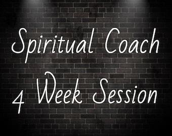 "Spiritual Life Coach "" 4 Week Session """
