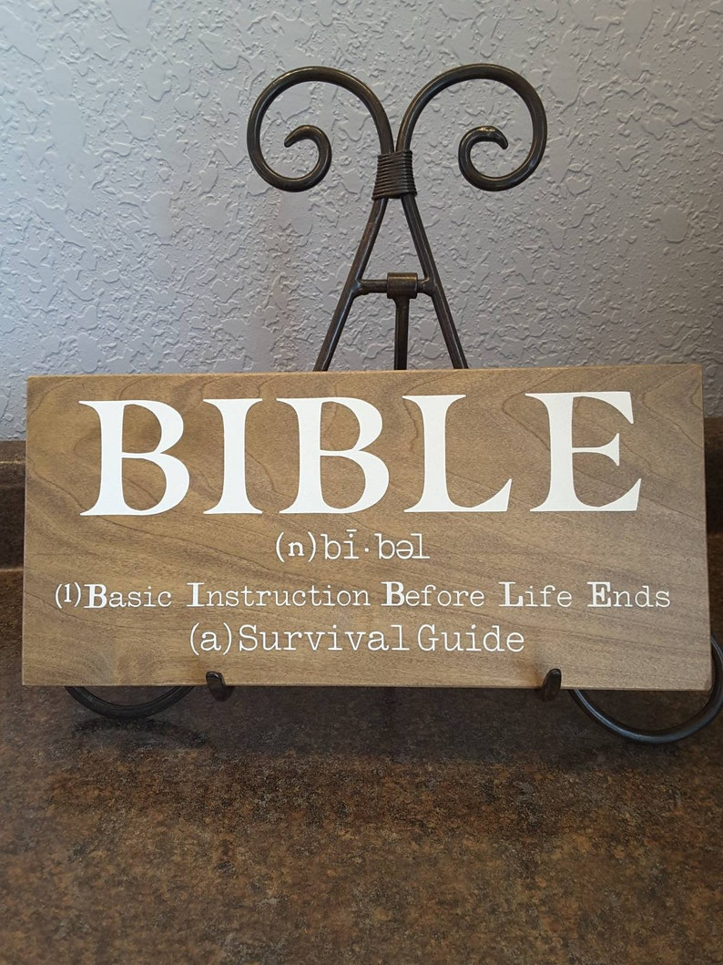 BIBLE Basic Instruction Before Life Ends  Survival Guide  Hand painted wood  sign