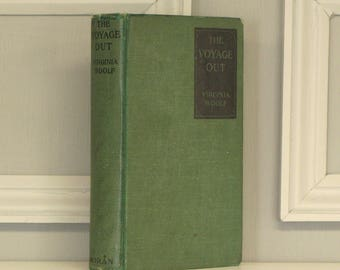 THE VOYAGE OUT by Virginia Woolf, First American Edition, 1920, George H. Doran Co.