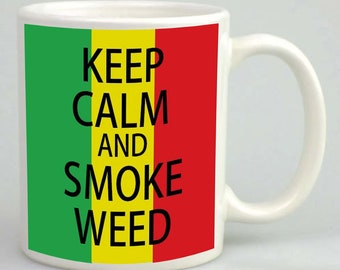 Keep Calm Mug And Smoke Weed Funny Gift Personalised Novelty 11oz White Custom Printed