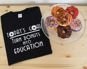 Donuts Into Education T-shirt
