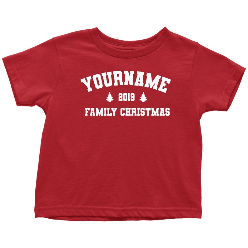 TODDLER T-SHIRT Add Your Family Last Name Girl Boy Eve Customize Personalize Matching Toddler CUSTOM Family Christmas Shirts
