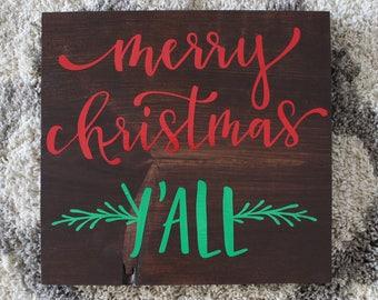 Merry Christmas Ya'll Wooden Sign