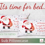Christmas Eve Father Christmas Pillowcase Design File - Space for Adding Name - 300dpi PNGs and 600dpi PDFs -  For Dye Sublimation Design