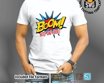 Fathers Day BOOM T-shirt design, Happy fathers day, Mens t-shirt decal Silhouette Studio File Happy Dad Sublimattion