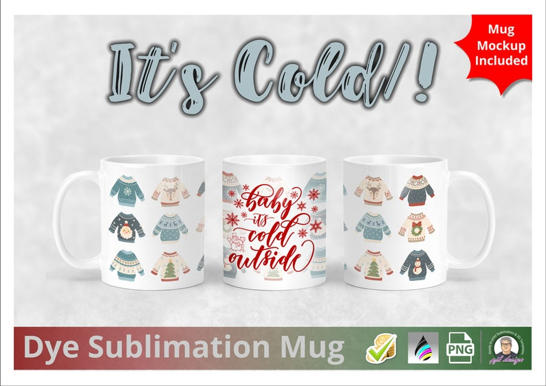Christmas Jumper  Baby Its Cold Outside Themed Mug Design image 0