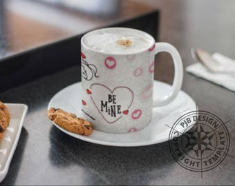 Valentines Mug Template - Be Mine - Dye Sublimation or Waterslide