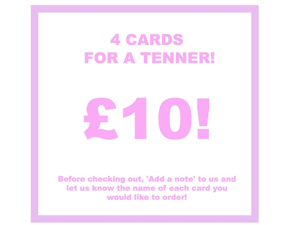 4 cards for a Tenner!
