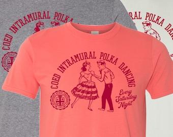 Co-ed Intramural Polka Dancing Shirt