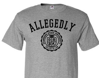 Allegedly - College of Law T-Shirt