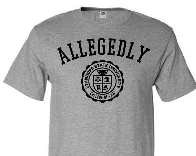 Featured listing image: Allegedly - College of Law T-Shirt