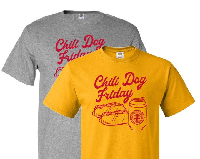 Featured listing image: Chili Dog Friday T-Shirt - College of Culinary Arts