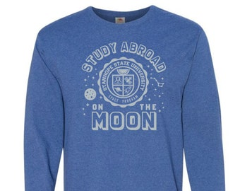 Study Abroad Space Program - The Moon -  Long Sleeve