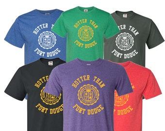 Hotter Than Fort Dodge T-Shirt