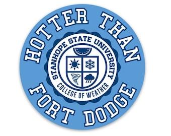 Hotter Than Fort Dodge Magnet