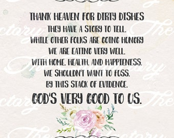 Thank God For Dirty Dishes - Flower Kitchen Sign - Digital Image