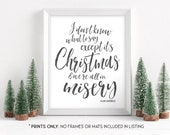 It 39 s Christmas and We 39 re All in Misery - Ellen Griswold Quote - National Lampoon 39 s Christmas Vacation Sign - Unframed 11x14 Art Print