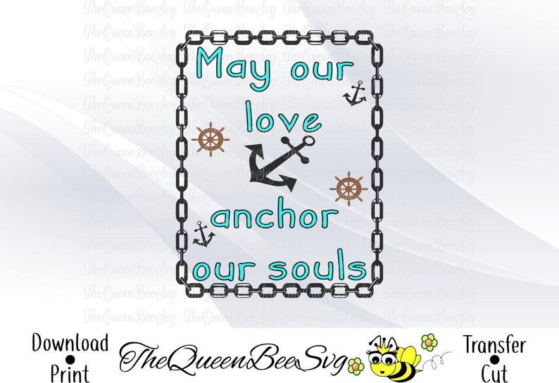 Love Anchor Wedding Quotes Svg Dxf Eps Pdf Png Creators Quote Etsy
