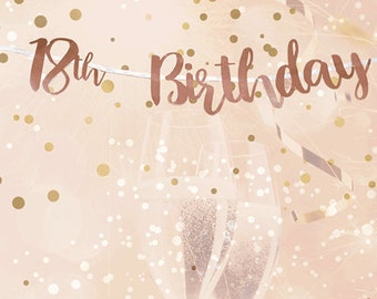 Rose Gold 18th Birthday Banner Bunting Party Decorations