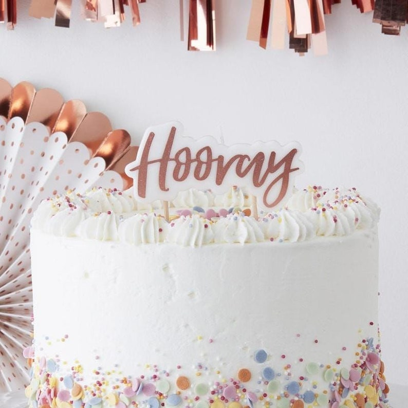 Rose Gold Hooray Candle Birthday Cake