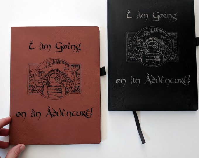 I am going on an Adventure! Tolkien Notebook / Journal -  Laser engraved on leatherette. Travel journal / diary.  Hobbit, Lord of the Rings