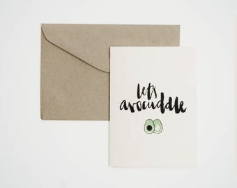 Let's Avocuddle - Single Card - Screenprint