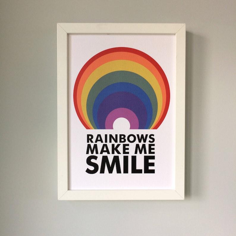 Rainbows Make Me Smile A4 Print image 0