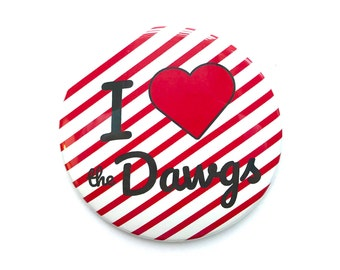 University of Georgia, I love the Dawgs, Game Day Button