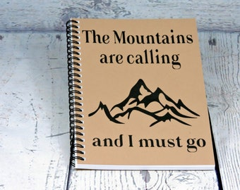 The Mountains are calling - Blank Journal, spiral journal, spiral note book, travel gift, graduation gift, teen gift, sketchbook, diary