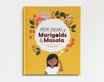 Priya Dreams of Marigolds & Masala Children's Book (SIGNED!)