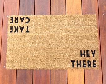 Hey There / Take Care™ Door Mat (doormat) - perfect housewarming gift
