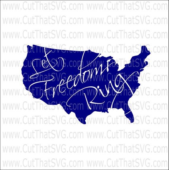 Let Freedom Ring Svg United States Svg Us Map Svg Freedom Etsy