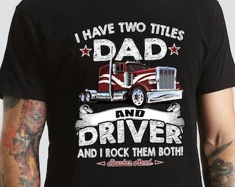 b79f477d Trucker Dad Shirt, Dad And Trucker Rock Them Both, Gift for Dad, Truck  driver dad, Trucker dad t shirt