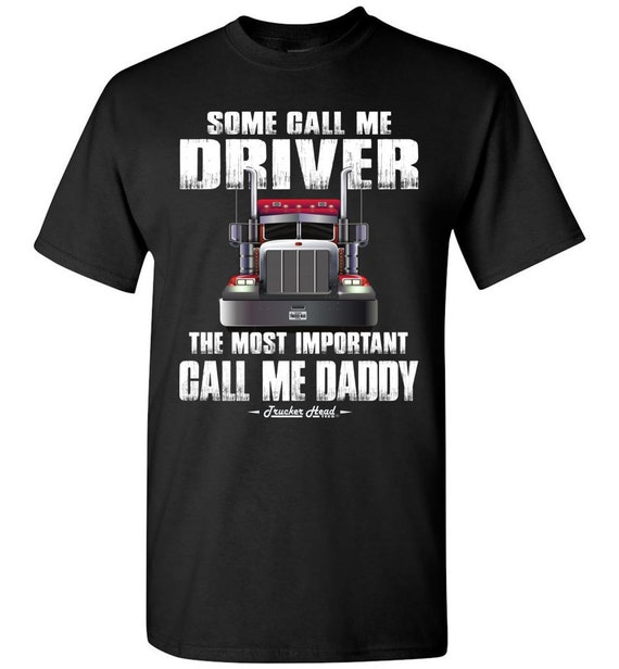 5d5fe1e8 Trucker dad shirt Some Call Me Driver The Most Important Call | Etsy