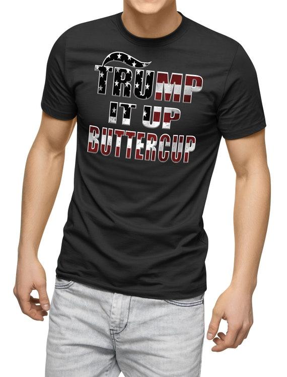 Funny Trump T Shirt Funny Political Donald Trump Gift Trump Etsy