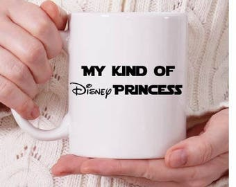 Star Wars inspired coffee mugs Princess Leia, My Kind of Disney Princess on front, Leia on back, May the 4th be with you