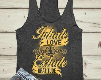 Inhale Exhale Tank, Yoga Tank Top, Yoga Shirt, Sprituality, Namaste, Mediation, Yoga Work Out Tank, Inhale Exhale Print, Namaste Tank