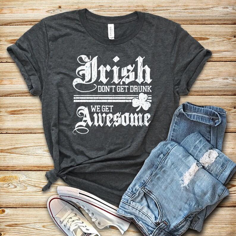 187f66ff804f63 St Patricks Day Unisex Shirt Drinking Shirt Irish shirt