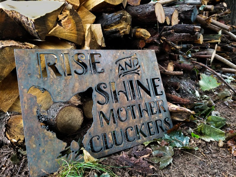 Rise and Shine Mother Cluckers - Metal Sign - Authentic Rusted Vintage  Metal Sign - Funny Sign - Funny Art - Rustic Decor - Cabin Art