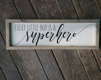 Every little boy is a superhero|wood sign|baby gift|boy room|Nursery decor|horizontal decor
