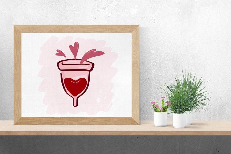 Menstrual Cup Love Wall Art Digital Download Period Cup Art image 0