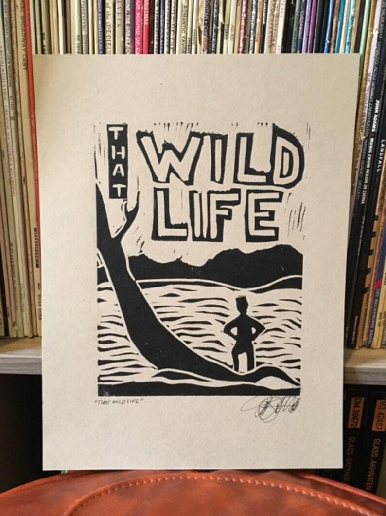 Unframed That Wild Life Print