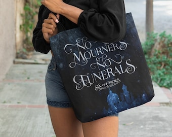 Six of Crows Tote Bag, Kaz Brekker, Grishaverse, Krooked Kingdom, No Mourners No Funerals, Inej Ghafa, Leigh Bardugo, Bookish Gift