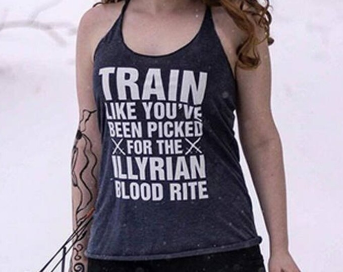 ACOMAF Shirt, Illyrian Warrior, Rhysand, Cassian, Azriel, A Court of Mist and Fury Shirt, Train Like You've Been Picked Shirt, Sarah J Maas