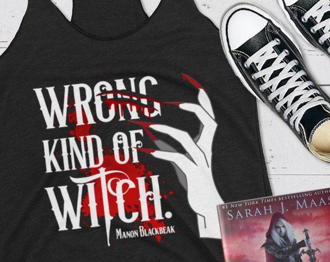 Wrong King of Witch Manon Blackbeak, Tank Top, The Thirteen, Throne of Glass, Irontheet Witches, Sarah J Maas, Bookish Shirts