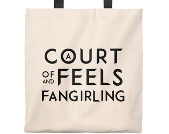 A Court Of Feels And Fangirling, Tote Bag, A Court of Thorns and Roses, ACOTAR, Sarah J Maas, Rhysand, Azriel, Cassian, Feyre, Feysand