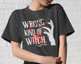 Manon Blackbeak Shirt, Wrong Kind of Witch, The Thirteen, Throne of Glass, Blackbeak Witch Coven, Irontheet Witches, Bookish Shirts