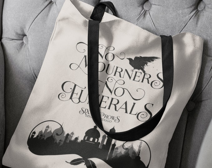 Six of Crows Tote Bag, No Mourners No Funerals, Kaz Brekker, Grishaverse, Krooked Kingdom, Inej Ghafa, Leigh Bardugo