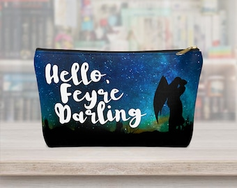 Hello Feyre Darling, Feysand, Rhysand, Feyre, Carry All Pouch, Pencil Case, Makeup Bag, ACOTAR, Sarah J Maas, ACOTAR Gift, Merch, Mist Fury